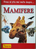 Vreau sa stiu mai multe despre mamifere, Teora