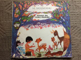 Maria sa puiul padurii disc dublu vinyl 2 lp mihail sadoveanu poveste copii exe, VINIL, electrecord
