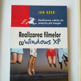 Realizarea filmelor cu Widows Xp - Jan Ozer