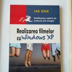 Realizarea filmelor cu Widows Xp - Jan Ozer - Carte software