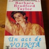 BARNARA TATLOR BRADFORD – UN ACT DE VOINTA