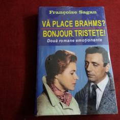 FRANCOISE SAGAN - VA PLACE BRAHMS / BONJUR TRISTETE