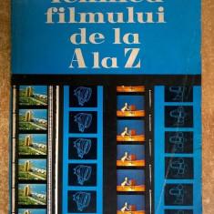 Tehnica filmului de la A la Z - Carte Cinematografie