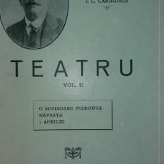 I. L. CARAGIALE – TEATRU – VOL. II