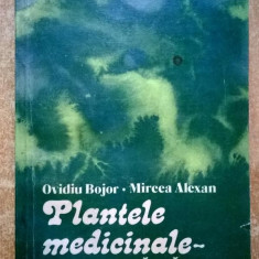 O. Bojor, M. Alexan – Plantele medicinale - izvor de sanatate