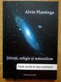 Alvin Plantinga - Stiinta, religie si naturalism