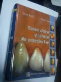 BAZELE CLINICE SI TEHNICE ALE PROTEZARII FIXE  - DORIN BRATU , ROBERT NUSSBAUM