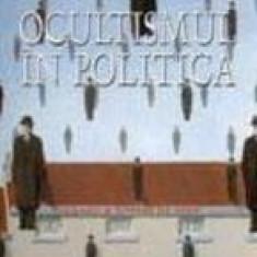 Ocultismul in politica. De la Pitagora pana in zilele noastre - Gerard de Sede