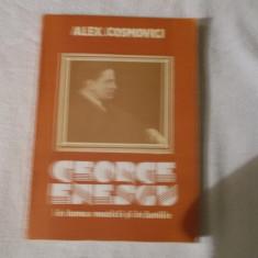 George Enescu - Alex Cosmovici - Carte Arta muzicala