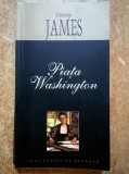 Henry James – Piata Washington {Leda, 2006}