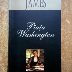 Henry James – Piata Washington {Leda, 2006} - Roman