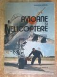 Gheorghe Zarioiu – Avioane si elicoptere