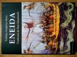 Publius Vergilius Maro - Eneida {Trad. Dan Slusanschi}