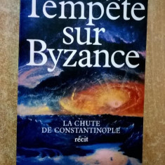 Vintila Corbul - Tempete sur Byzance - Carte in franceza