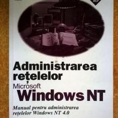 Administrarea retelelor Microsoft Windows NT