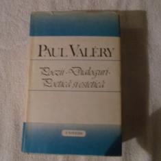Paul Valery - Poezii Dialoguri Poetica si estetica