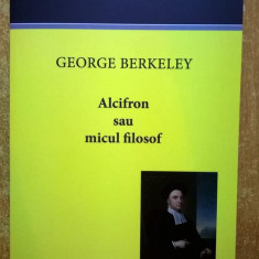 George Berkeley - Alcifron micul filosof - Filosofie