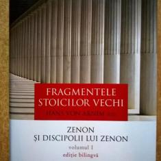 Hans von Arnim - Fragmentele stoicilor vechi, vol. I {a} - Carte Filosofie