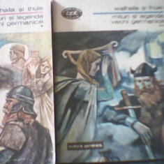 WALHALLA SI THULE { Mituri si legende vechi germanice } / 2 volume - Carte mitologie, An: 1977