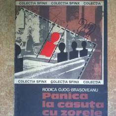 Rodica Ojog-Brasoveanu – Panica la casuta cu zorele - Carte politiste