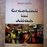 Massimo Carlotto - Crestinii lui Allah