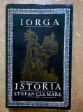 N. Iorga - Istoria lui Stefan cel Mare