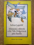 Selma Lagerlof – Minunata calatorie a lui Nils Holgerson prin Suedia, Selma Lagerlof