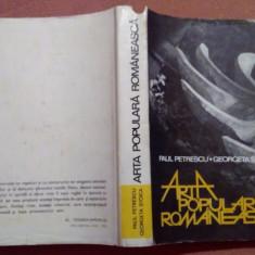 Arta Populara Romaneasca - Paul Petrescu, Georgeta Stoica, Alta editura