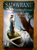 Mihail Sadoveanu – Dumbrava minunata * Zana lacului si alte povestiri