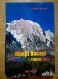 Walter Kargel - Muntii Bucegi Drumetie, alpinism, schi
