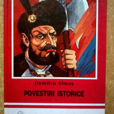 Dumitru Almas - Povestiri istorice - Carte de povesti