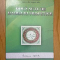 D5 Doua sute de hadisuri profetice (cartea are lipite din fabrica foile invers) - Carti Islamism