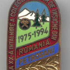 Intrunire a Colectionarilor  de Insigne Petrosani 1994 - Insigna Romania