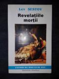 Lev Sestov – Revelatiile mortii