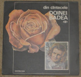 vinyl Doina Badea – Din Cîntecele Doinei Badea ‹II›,20,VG+/VG+ sau 25 ca nou