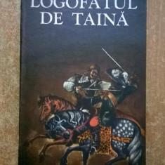 Rodica Ojog-Brasoveanu - Logofatul de taina - Carte politiste