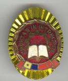FRUNTAS in INTRECERE clasa a 1a  1980 - Insigna comunista  Romania