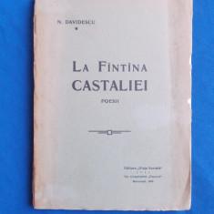 N. DAVIDESCU - LA FANTANA CASTALIEI ( POESII ) - EDITIA 1-A - 1910 - Carte Editie princeps