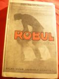 Dem Theodorescu - Robul -interbelica Ed. Universala Alcalay