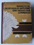 Manualul Lacatusului Mecanic Din Industria Lemnului - Stefan Ioan   (4+1)