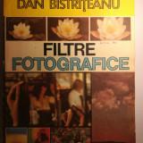 Dan Bistriteanu, Filtre Fotografice, 1989