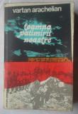 (C360) VARTAN ARACHELIAN - TOAMNA PATIMIRII NOASTRE
