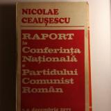 Raport la Conferinta Nationala a PCR, 7-9 decembrie 1977, Nicolae Ceausescu