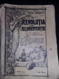 REVOLUTIA IN ALIMENTATIE de EMIL SAMOILA, EDITIA A II-A,carte de colectie,T.GRAT