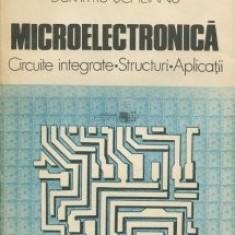 D. Scheianu  - Microelectronică. Circuite integrate, structuri, aplicații