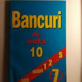 Bancuri de nota 10, Nr.7