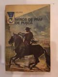 Miros de praf de pusca. Texte din literatura western