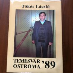 tokes laszlo temesvar ostroma 89 1989 carte budapesta 1990 in limba maghiara