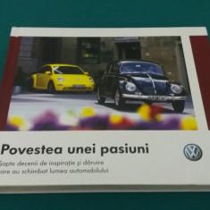 POVESTEA UNEI PASIUNI* WOLSKVAGEN/ ALBUM