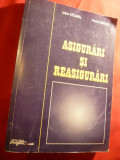 I.Vacarel si F.Bercea - Asigurari si Reasigurari 1999 Ed.IIa Ed.Expert , 540 pag